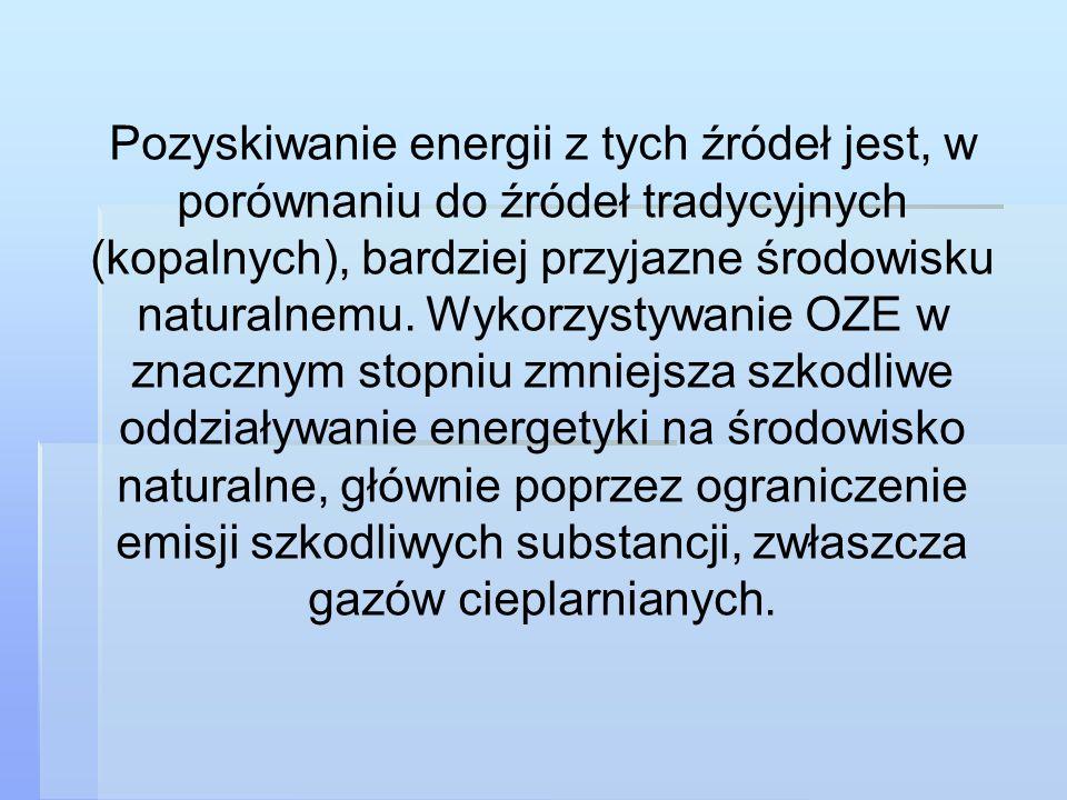 Pozyskiwanie energii z tych źródeł jest, w porównaniu do źródeł tradycyjnych (kopalnych), bardziej przyjazne środowisku naturalnemu. Wykorzystywanie O