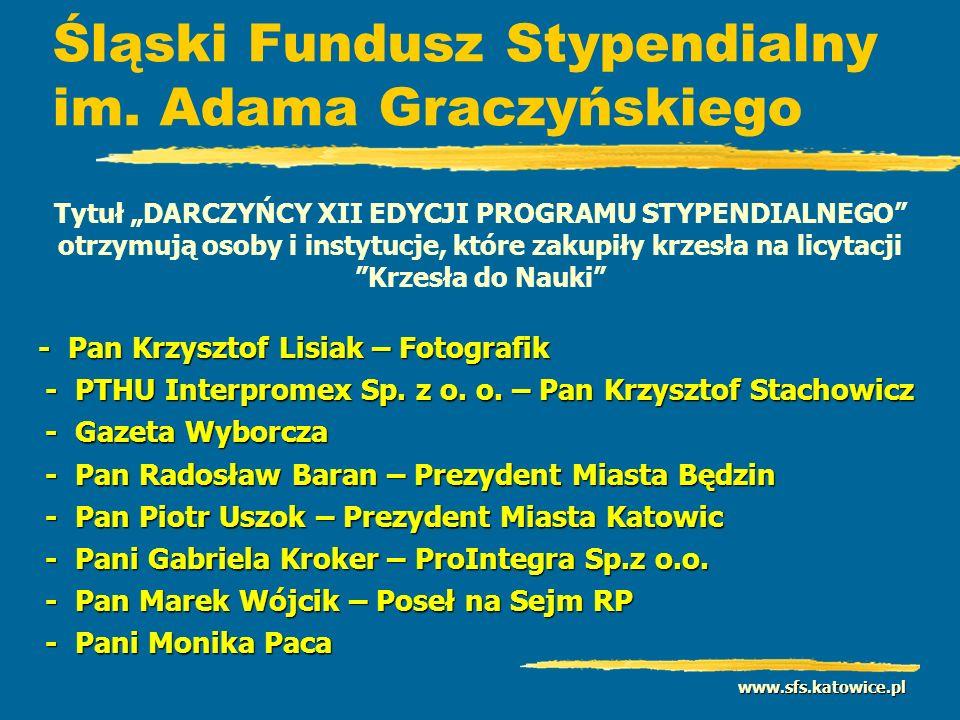 www.sfs.katowice.pl Śląski Fundusz Stypendialny im.