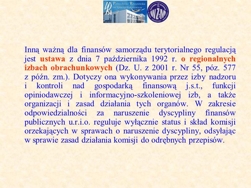 Inną ważną dla finansów samorządu terytorialnego regulacją jest ustawa z dnia 7 października 1992 r.
