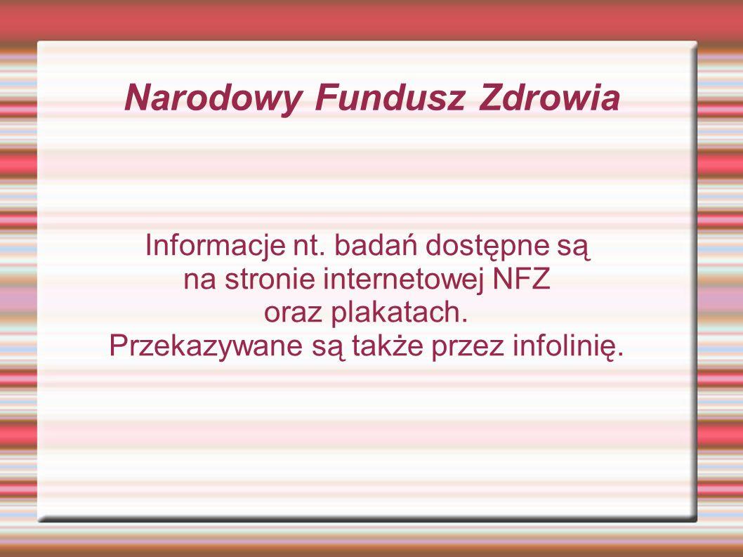 Narodowy Fundusz Zdrowia Informacje nt.