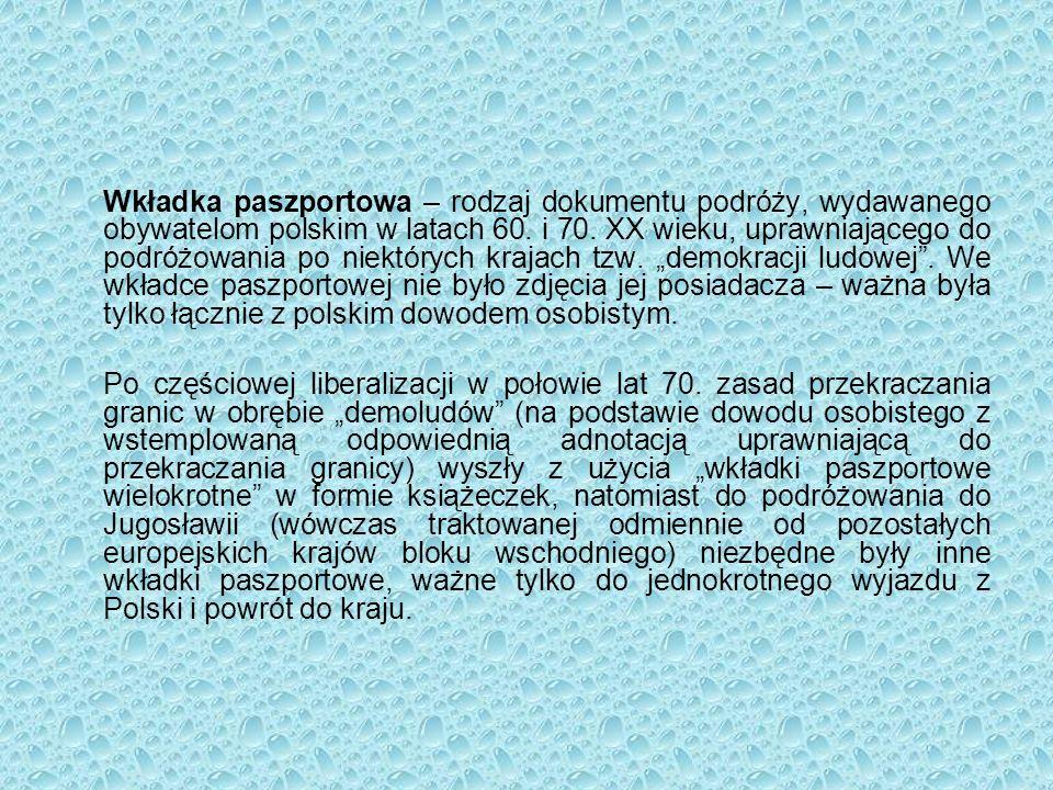 Wkładka paszportowa – rodzaj dokumentu podróży, wydawanego obywatelom polskim w latach 60.
