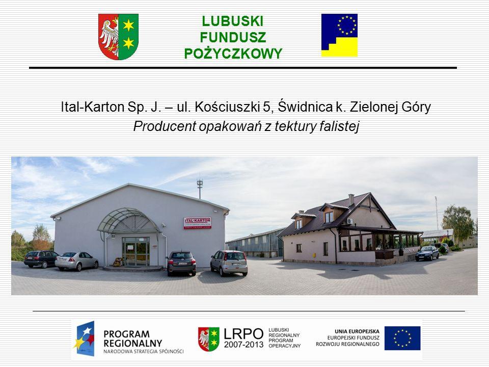 LUBUSKI FUNDUSZ POŻYCZKOWY Ital-Karton Sp.J. – ul.