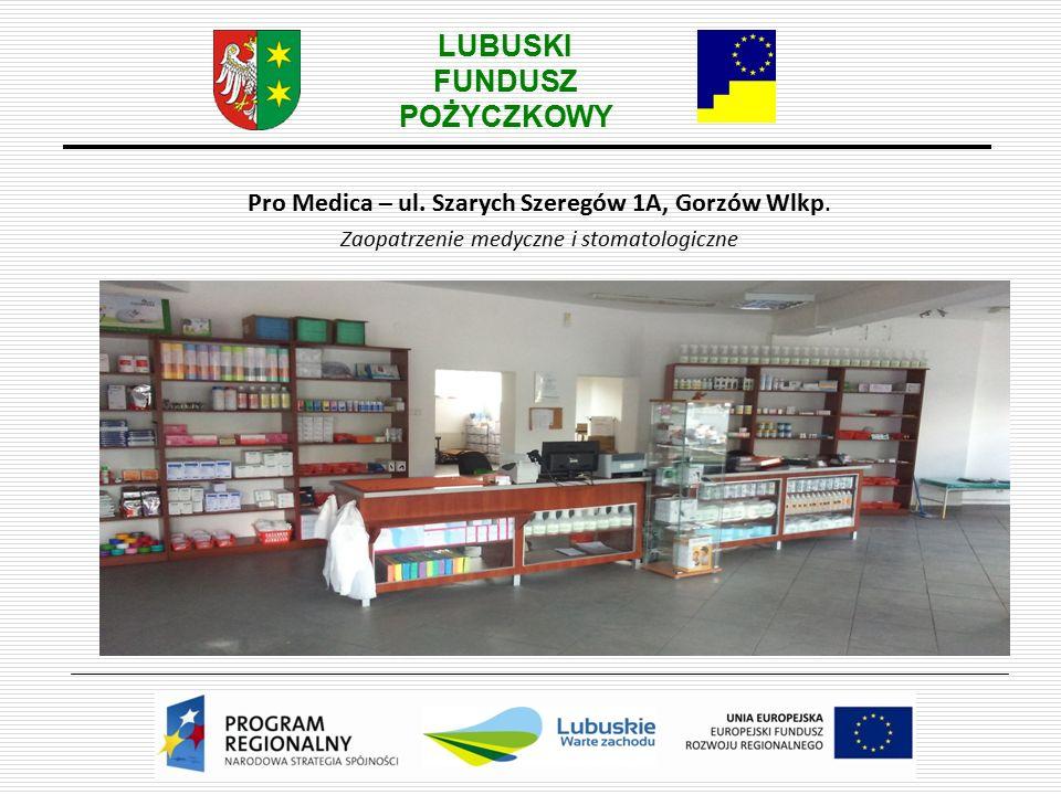 LUBUSKI FUNDUSZ POŻYCZKOWY Pro Medica – ul.Szarych Szeregów 1A, Gorzów Wlkp.