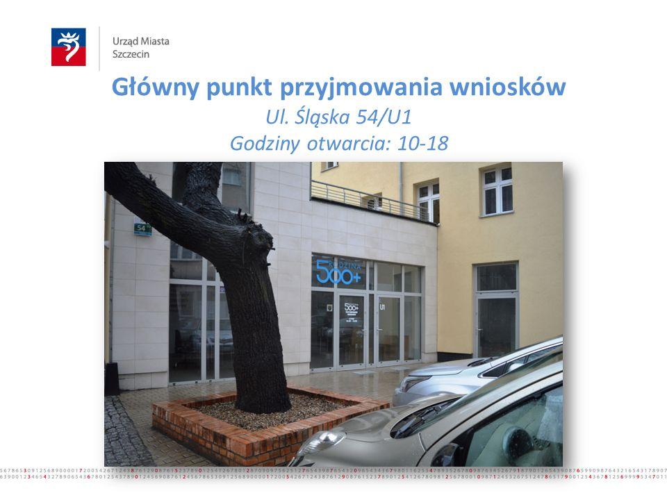 Główny punkt przyjmowania wniosków Ul. Śląska 54/U1 Godziny otwarcia: 10-18 www.500plus.szczecin.pl