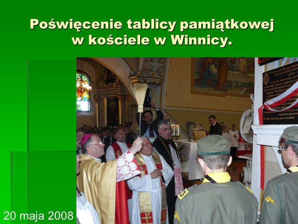 Poświęcenie tablicy pamiątkowej w kościele w Winnicy. 20 maja 2008