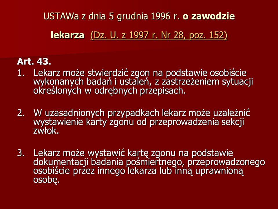 USTAWa z dnia 5 grudnia 1996 r. o zawodzie lekarza (Dz.