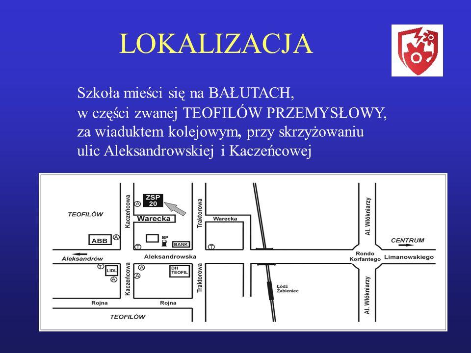 LOKALIZACJA Szkoła mieści się na BAŁUTACH, w części zwanej TEOFILÓW PRZEMYSŁOWY, za wiaduktem kolejowym, przy skrzyżowaniu ulic Aleksandrowskiej i Kaczeńcowej