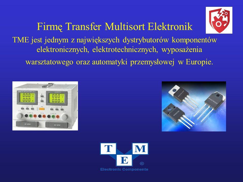 Firmę Transfer Multisort Elektronik TME jest jednym z największych dystrybutorów komponentów elektronicznych, elektrotechnicznych, wyposażenia warsztatowego oraz automatyki przemysłowej w Europie.