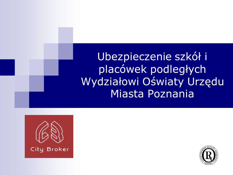 Ubezpieczenie szkół i placówek podległych Wydziałowi Oświaty Urzędu Miasta Poznania
