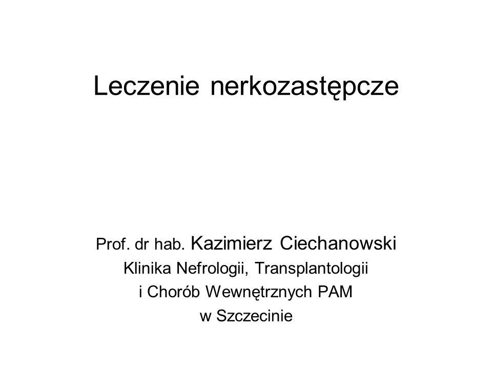 Leczenie nerkozastępcze Prof. dr hab.