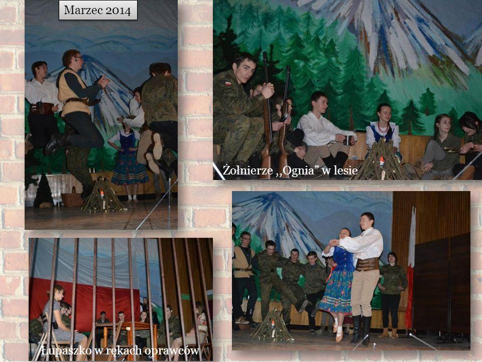 Marzec 2014 Żołnierze,,Ognia w lesie Łupaszko w rękach oprawców