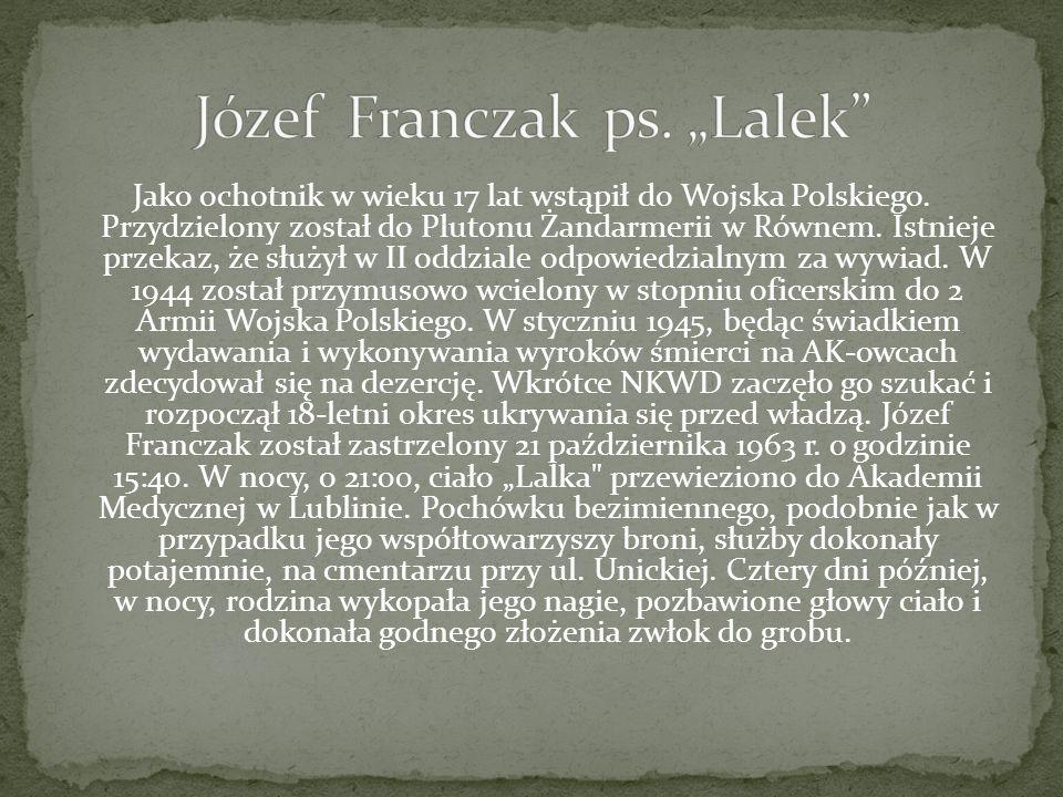 Jako ochotnik w wieku 17 lat wstąpił do Wojska Polskiego. Przydzielony został do Plutonu Żandarmerii w Równem. Istnieje przekaz, że służył w II oddzia