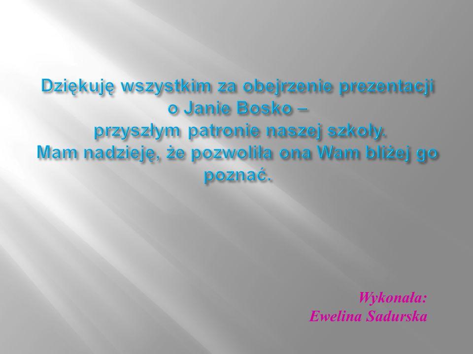 Wykonała: Ewelina Sadurska