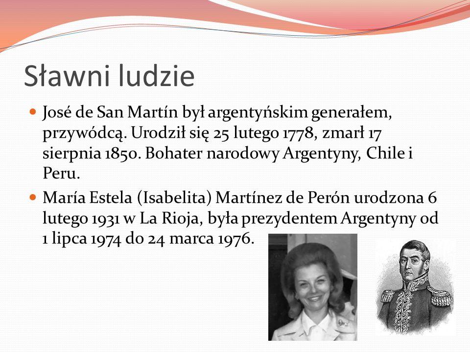Sławni ludzie José de San Martín był argentyńskim generałem, przywódcą. Urodził się 25 lutego 1778, zmarł 17 sierpnia 1850. Bohater narodowy Argentyny