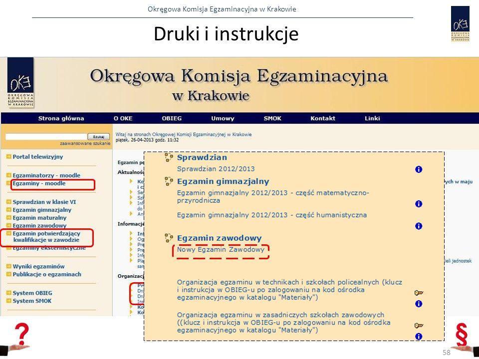 Okręgowa Komisja Egzaminacyjna w Krakowie Druki i instrukcje 58
