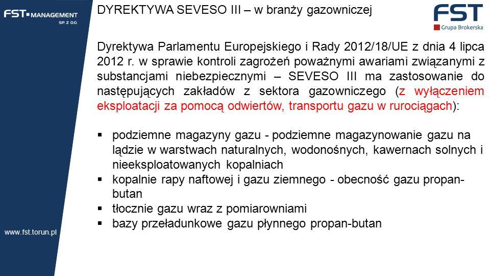DYREKTYWA SEVESO III – w branży gazowniczej Dyrektywa Parlamentu Europejskiego i Rady 2012/18/UE z dnia 4 lipca 2012 r.