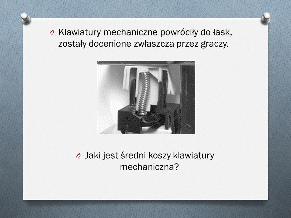 Klawiatury stykowe Ruch klawisza powoduje bezpośrednio zwarcie w układzie elektrycznym/elektronicznym.