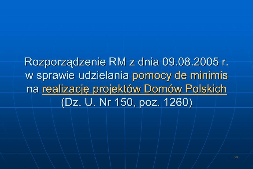 20 Rozporządzenie RM z dnia 09.08.2005 r.