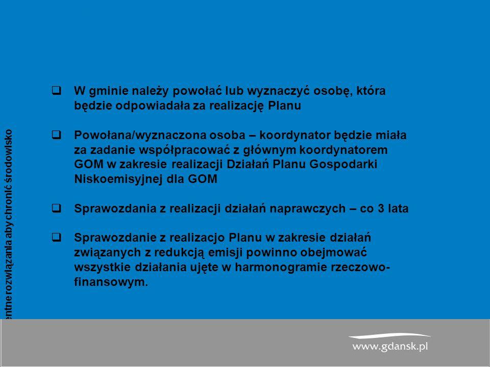 www.atmoterm.pl Inteligentne rozwiązania aby chronić środowisko 19 PGN dla Miasta Gdańsk– system realizacji PGN  W gminie należy powołać lub wyznaczyć osobę, która będzie odpowiadała za realizację Planu  Powołana/wyznaczona osoba – koordynator będzie miała za zadanie współpracować z głównym koordynatorem GOM w zakresie realizacji Działań Planu Gospodarki Niskoemisyjnej dla GOM  Sprawozdania z realizacji działań naprawczych – co 3 lata  Sprawozdanie z realizacjo Planu w zakresie działań związanych z redukcją emisji powinno obejmować wszystkie działania ujęte w harmonogramie rzeczowo- finansowym.