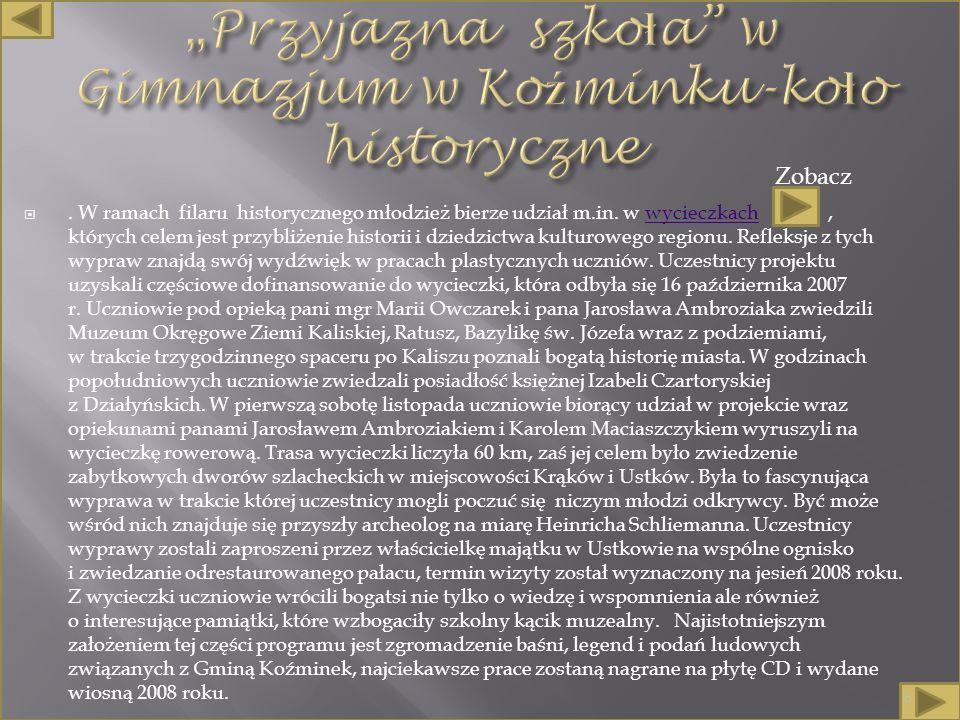 . W ramach filaru historycznego młodzież bierze udział m.in.