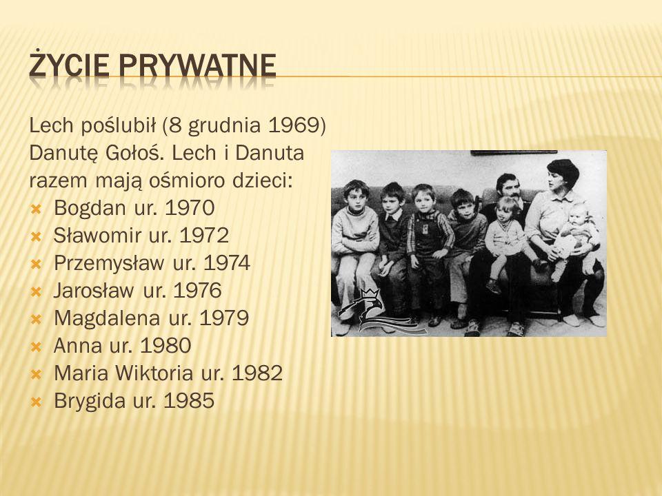 Lech poślubił (8 grudnia 1969) Danutę Gołoś. Lech i Danuta razem mają ośmioro dzieci:  Bogdan ur.