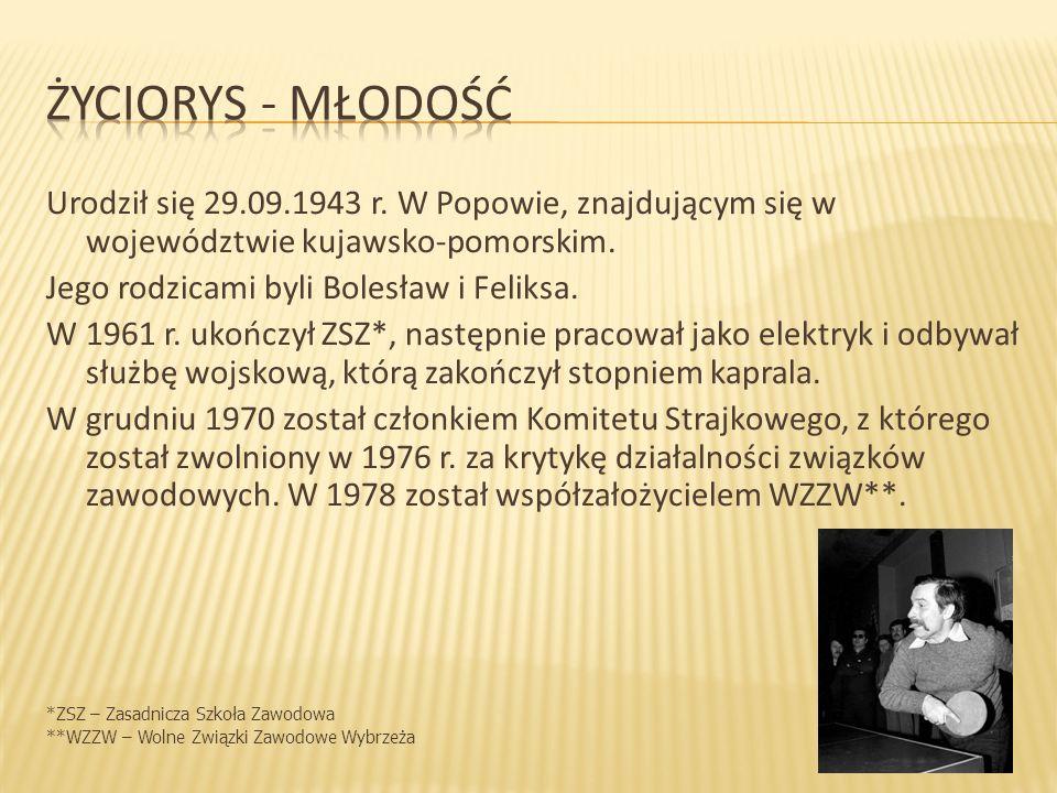 Urodził się 29.09.1943 r. W Popowie, znajdującym się w województwie kujawsko-pomorskim.