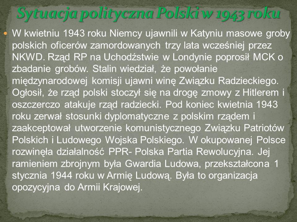 W kwietniu 1943 roku Niemcy ujawnili w Katyniu masowe groby polskich oficerów zamordowanych trzy lata wcześniej przez NKWD.