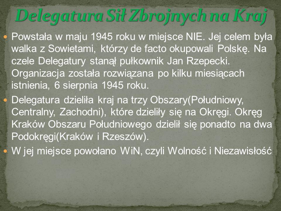 Powstała w maju 1945 roku w miejsce NIE.