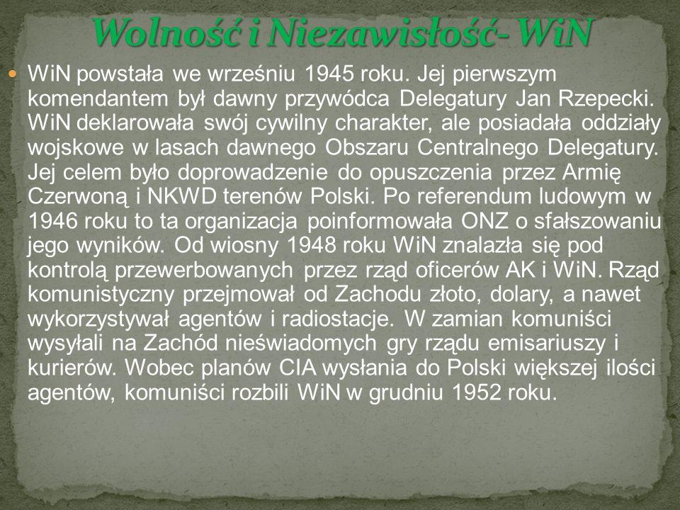 WiN powstała we wrześniu 1945 roku.