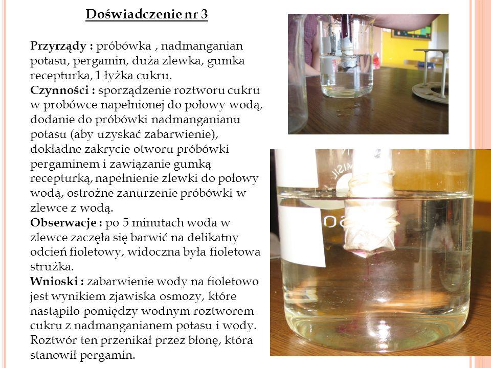 Doświadczenie nr 3 Przyrządy : próbówka, nadmanganian potasu, pergamin, duża zlewka, gumka recepturka, 1 łyżka cukru.