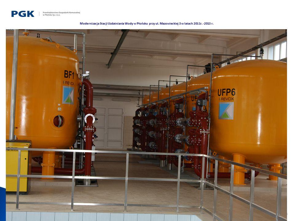 14 Modernizacja Stacji Uzdatniania Wody w Płońsku przy ul. Mazowieckiej 3 w latach 2011r. -2013 r.