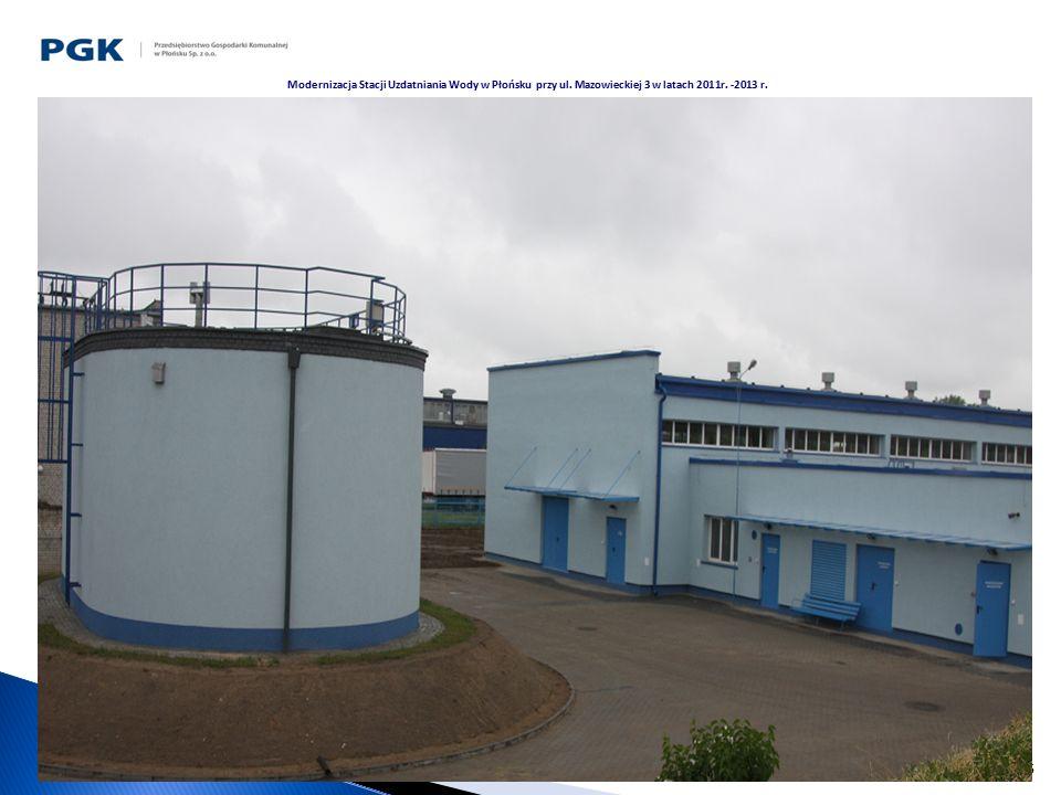 16 Modernizacja Stacji Uzdatniania Wody w Płońsku przy ul. Mazowieckiej 3 w latach 2011r. -2013 r.