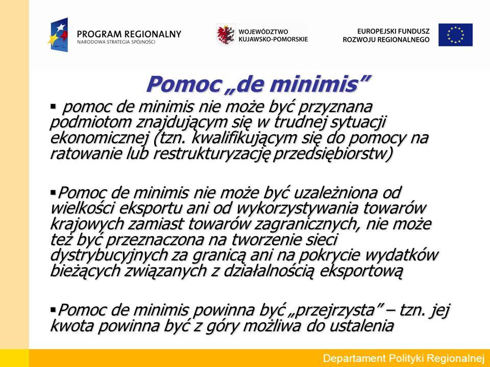 """Pomoc """"de minimis Pomoc """"de minimis  pomoc de minimis nie może być przyznana podmiotom znajdującym się w trudnej sytuacji ekonomicznej (tzn."""