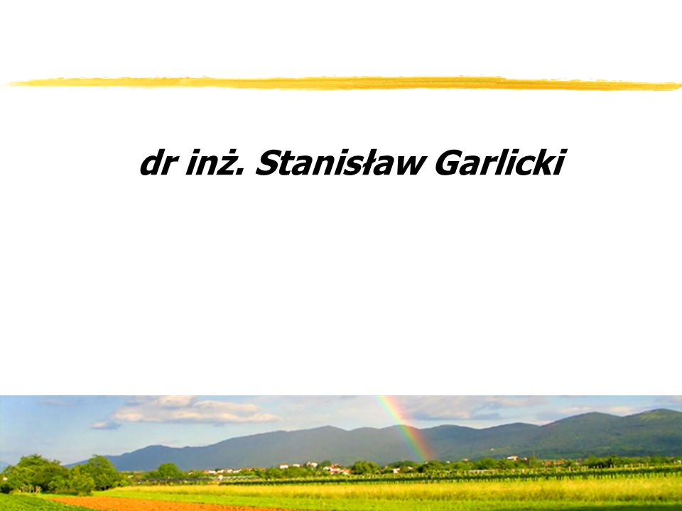 dr inż. Stanisław Garlicki
