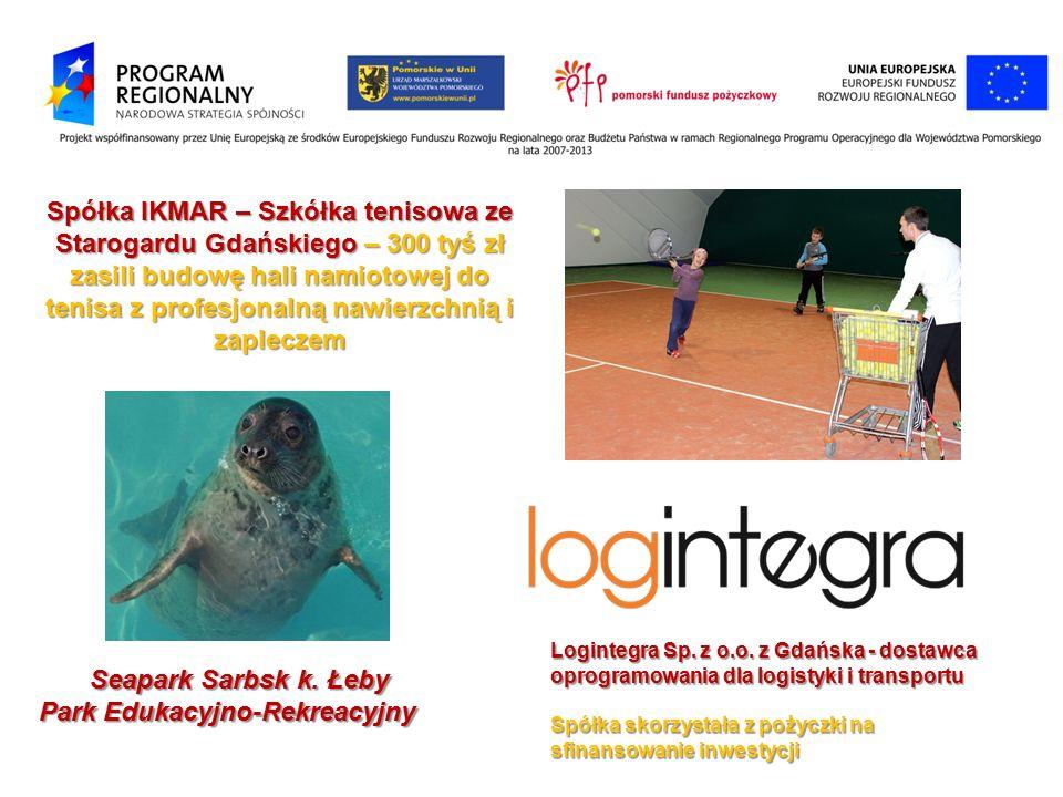 Spółka IKMAR – Szkółka tenisowa ze Starogardu Gdańskiego – 300 tyś zł zasili budowę hali namiotowej do tenisa z profesjonalną nawierzchnią i zapleczem Logintegra Sp.