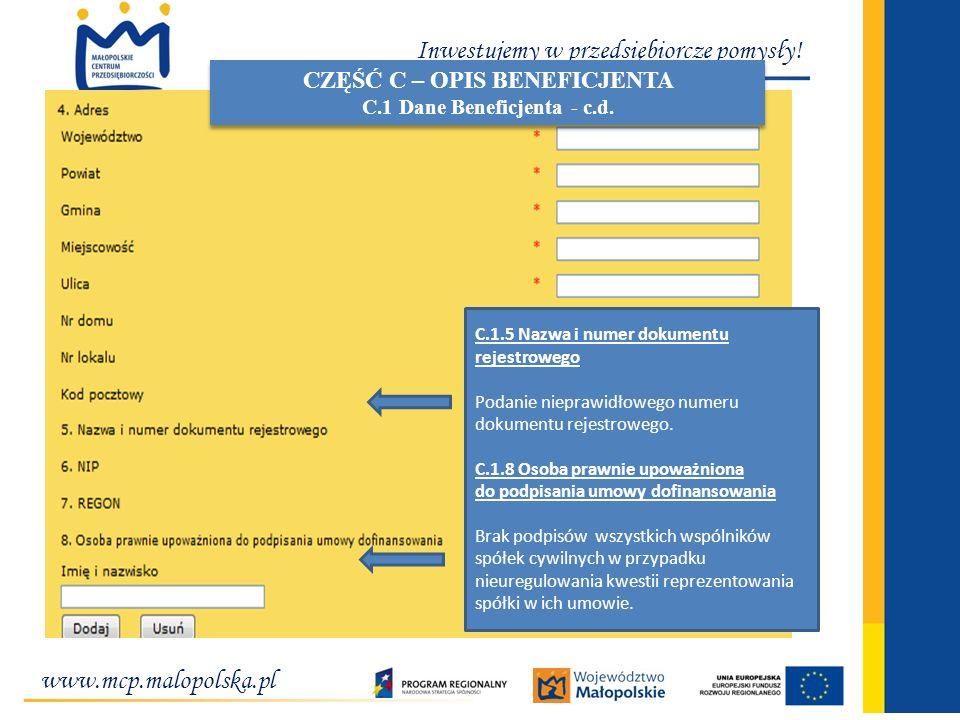 www.mcp.malopolska.pl Inwestujemy w przedsiębiorcze pomysły! C.1.5 Nazwa i numer dokumentu rejestrowego Podanie nieprawidłowego numeru dokumentu rejes