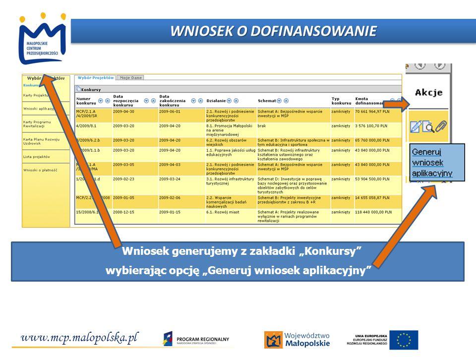 """www.mcp.malopolska.pl Inwestujemy w przedsiębiorcze pomysły! Wniosek generujemy z zakładki """"Konkursy"""" wybierając opcję """"Generuj wniosek aplikacyjny"""" W"""