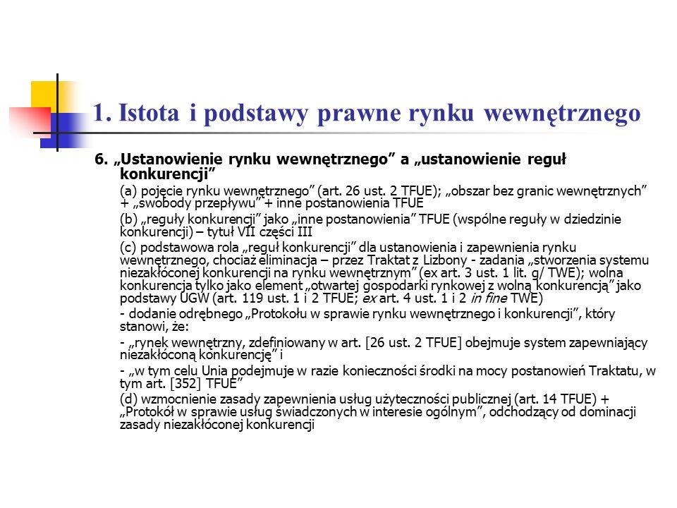 5.Państwa członkowskie a konkurencja. 5.4. Konkurencja a pomoc publiczna b.