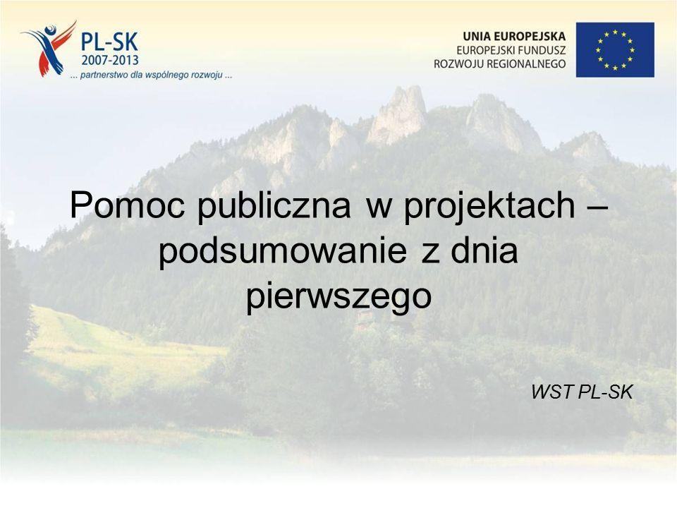 Pomoc publiczna w projektach – podsumowanie z dnia pierwszego WST PL-SK