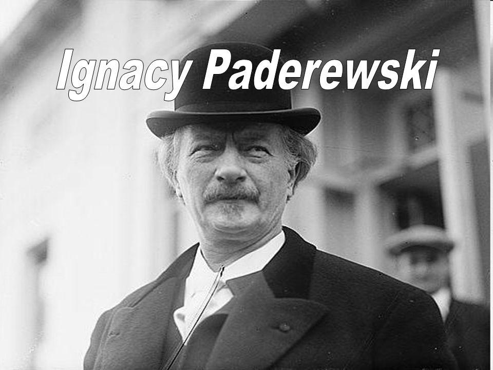 Kim był Ignacy Paderewski.