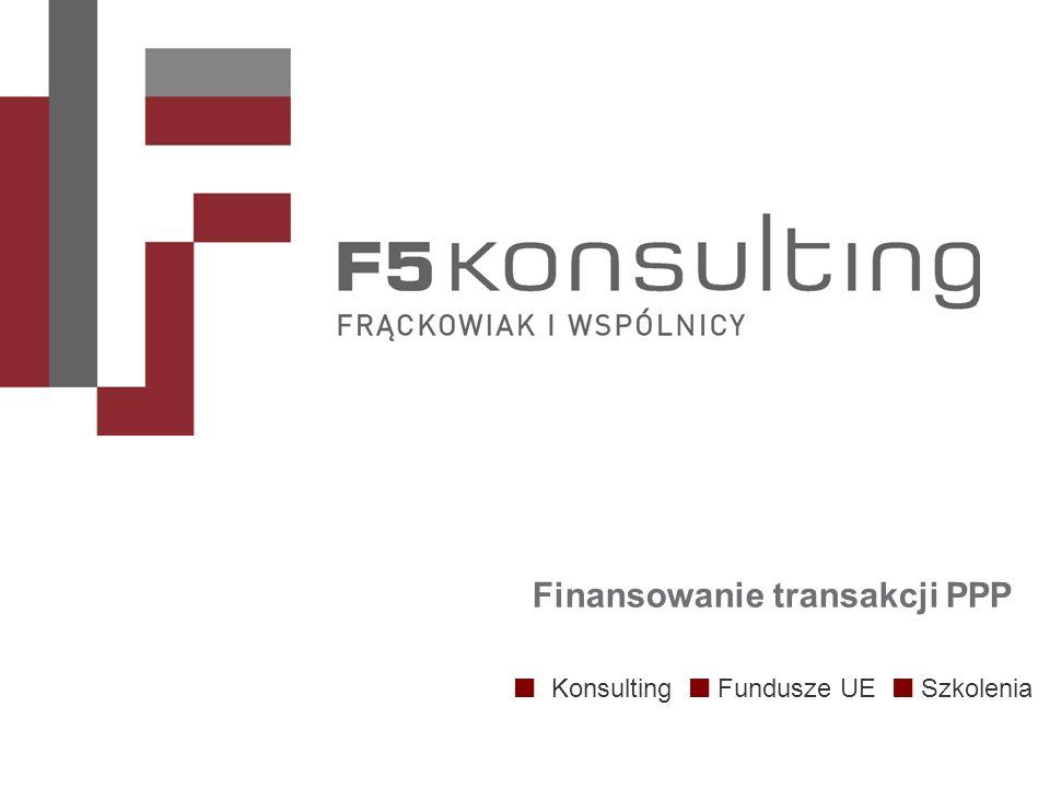 Konsulting Fundusze UE Szkolenia Finansowanie transakcji PPP