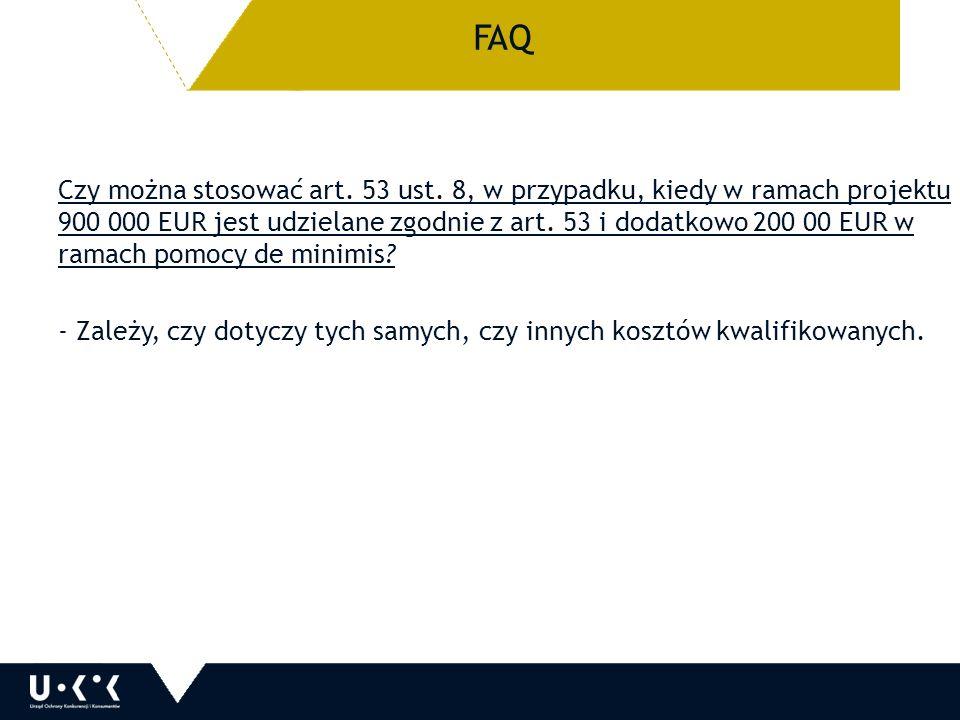 FAQ Czy można stosować art. 53 ust.
