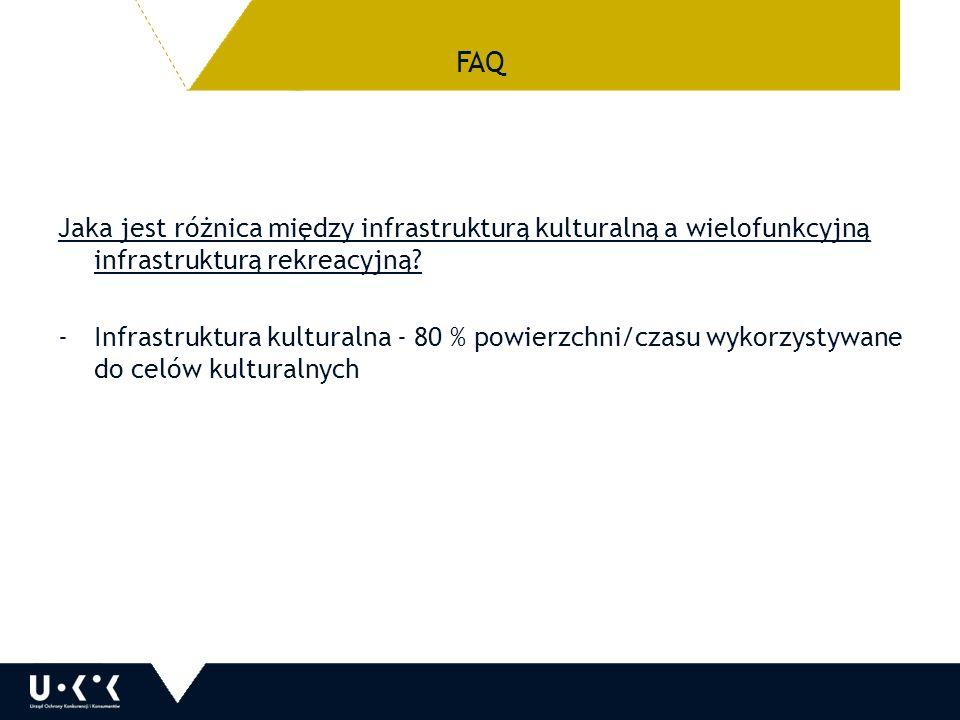 FAQ Jaka jest różnica między infrastrukturą kulturalną a wielofunkcyjną infrastrukturą rekreacyjną.