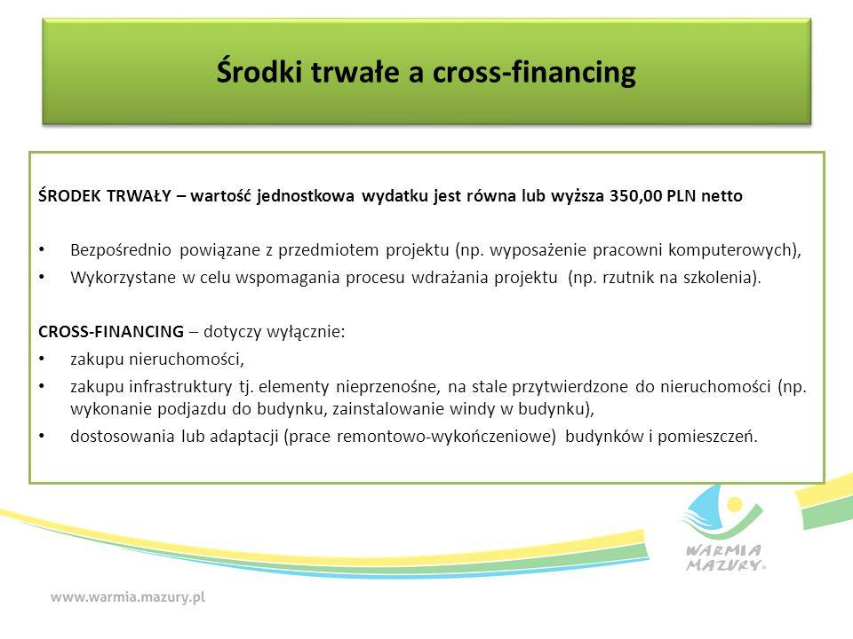 ŚRODEK TRWAŁY – wartość jednostkowa wydatku jest równa lub wyższa 350,00 PLN netto Bezpośrednio powiązane z przedmiotem projektu (np. wyposażenie prac