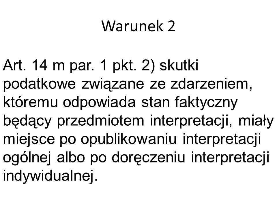Warunek 2 Art. 14 m par. 1 pkt.