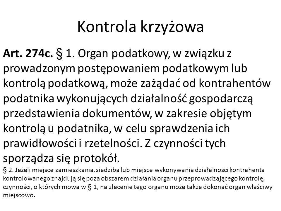 Kontrola krzyżowa Art. 274c. § 1.