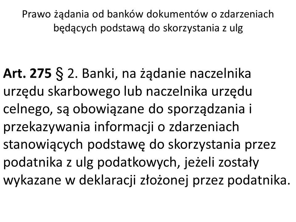 Prawo żądania od banków dokumentów o zdarzeniach będących podstawą do skorzystania z ulg Art.