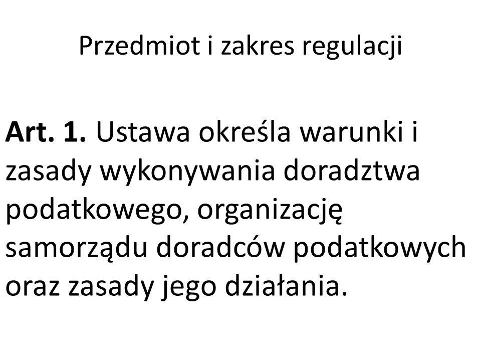 Przedmiot i zakres regulacji Art. 1.