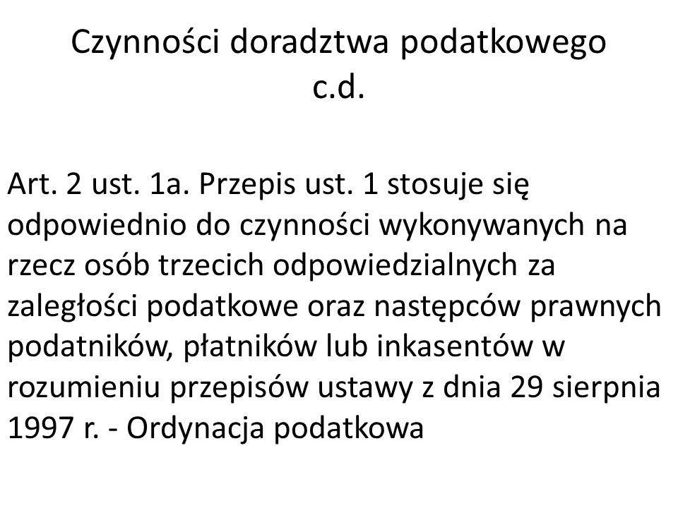 Czynności doradztwa podatkowego c.d. Art. 2 ust.