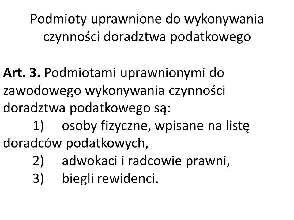 Podmioty uprawnione do wykonywania czynności doradztwa podatkowego Art.